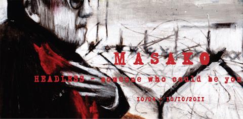 2011年10月4日〜10月10日 MASAKO展 (東京)