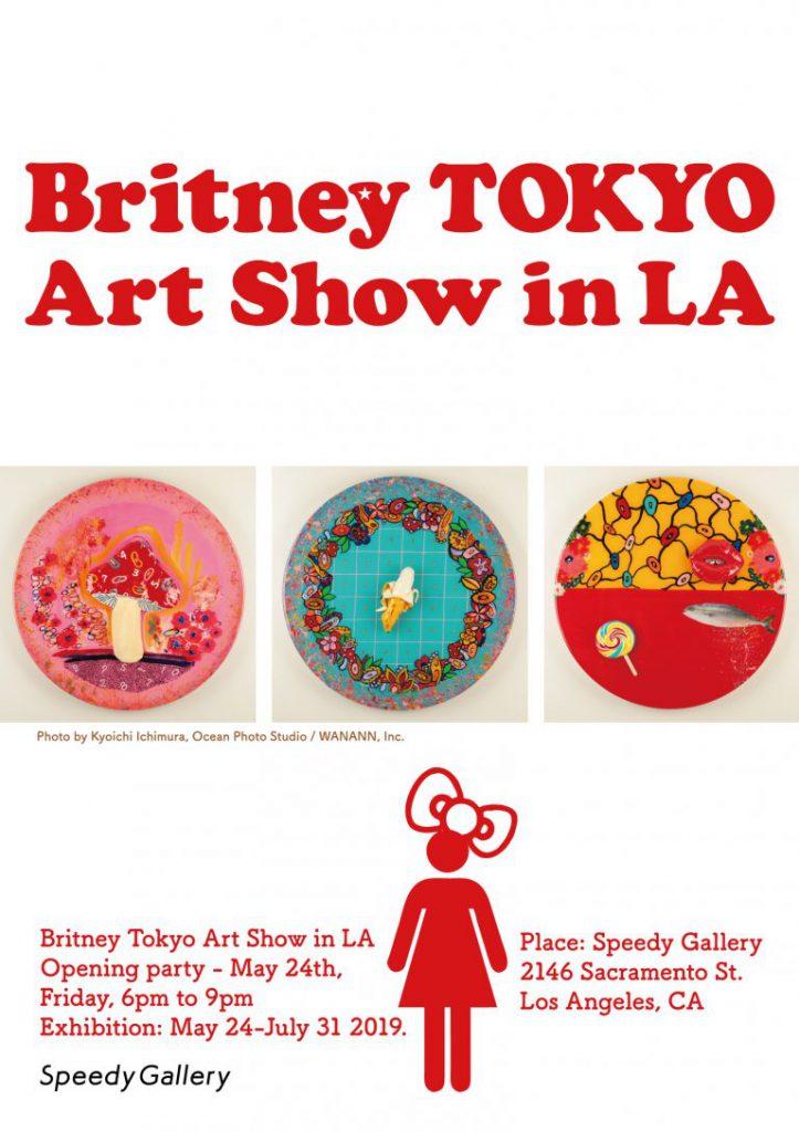 2019年5月24日〜7月31日 Britney Tokyo Art Show in LA(ロサンゼルス)